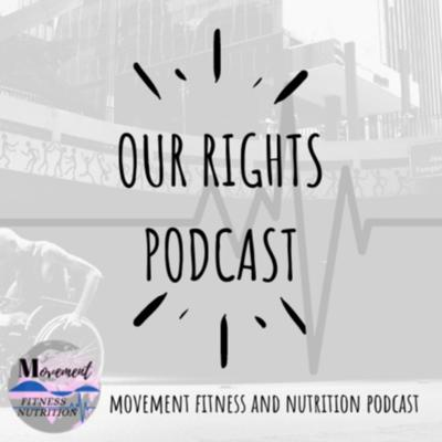 Our Rights Podcast