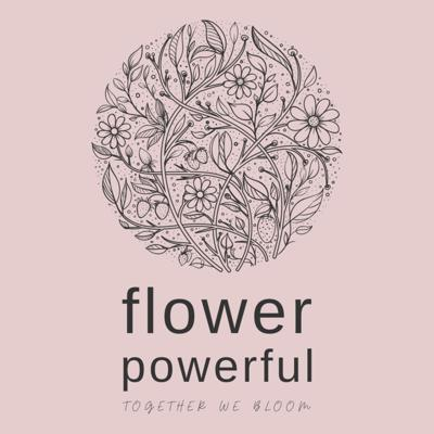 Flower Powerful