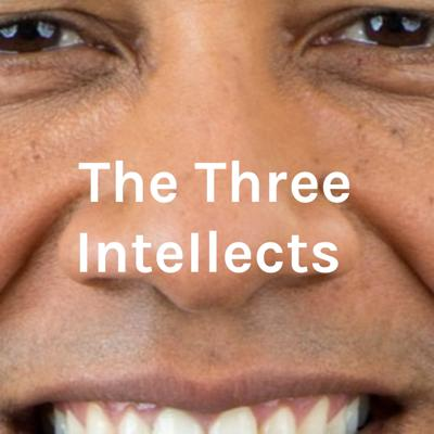The Three InteIlects