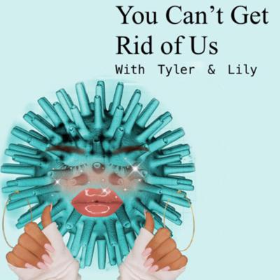 You Can't Get Rid of Us