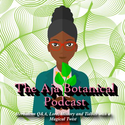 Aja's Botanical: Clinical Herbalism with a Magical Twist