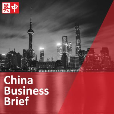 China Business Brief