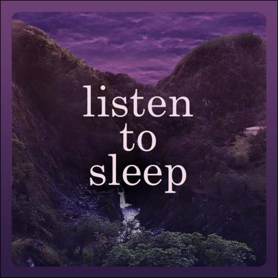 slow, quiet stories to help you fall asleep