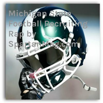 Michigan State Football Recruiting Rap by SpartanMag.com