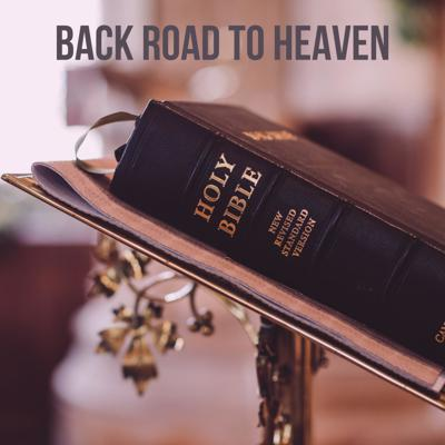 The Bible can be a mouthful and hard to understand. Here on Back Road To Heaven, we try and simply the meanings and help improve your relationship with God.