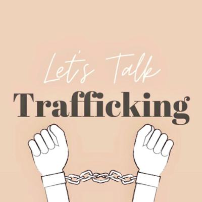 Let's Talk Trafficking