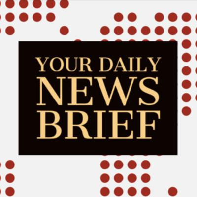 Your Daily News Brief: Business, Tech, Markets, Economy, Science, Arts