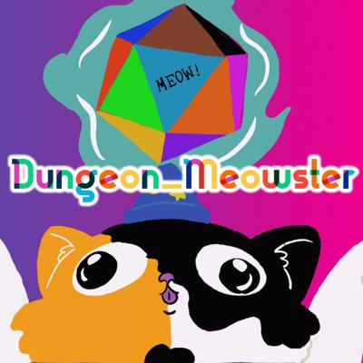 Dungeon_Meowster Podcast Network