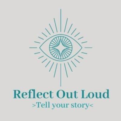 Reflect Out Loud