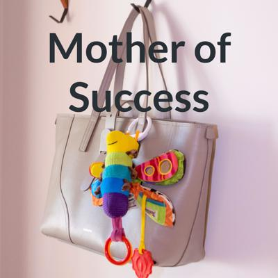 Mother of Success