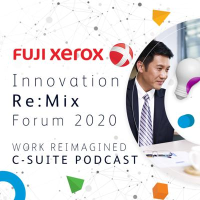 Innovation Re:Mix Forum 2020 – Work ReImagined Podcast