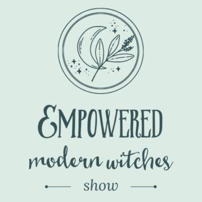 The Empowered Modern Witches Show