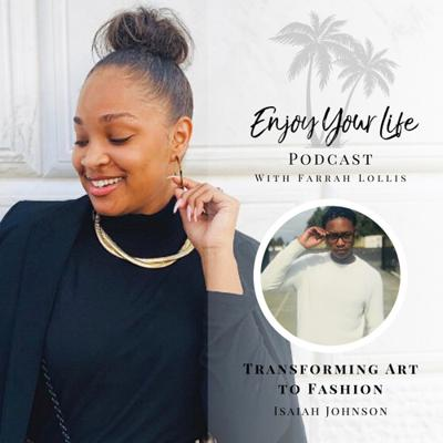 Cover art for Episode 50: Transforming Art to Fashion ft. Isaiah Johnson