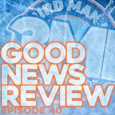 Cover art for Good News Review - Episode 40