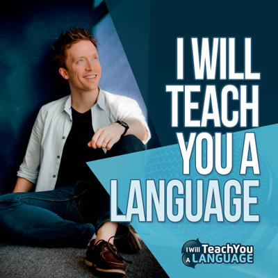 I Will Teach You A Language