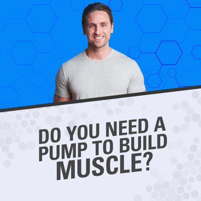 Cover art for How Important Is Getting a Pump for Building Muscle?