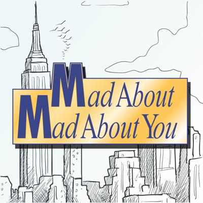 Mad About Mad About You