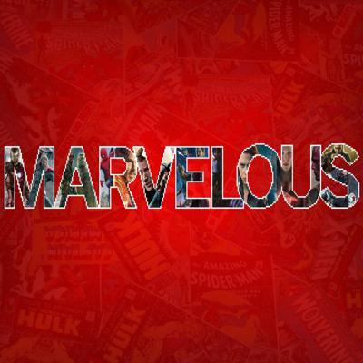 Marvelous: A Marvel Cinematic Universe Podcast
