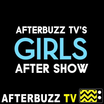 Cover art for Girls S:6 | Latching E:10 | AfterBuzz TV AfterShow