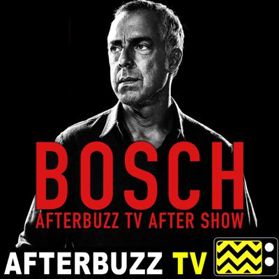 Cover art for Bosch S:3 | Clear Shot; The Sea King E:9 & E:10 | AfterBuzz TV AfterShow