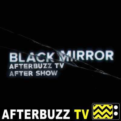 Cover art for Black Mirror S:4 | Black Museum E:6 | AfterBuzz TV AfterShow