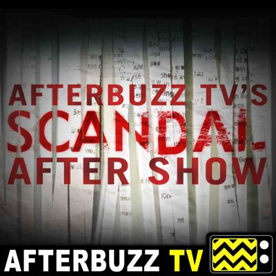 Cover art for Scandal S:7 | Kennelia & Emile guest on Over A Cliff E:18 | AfterBuzz TV AfterShow