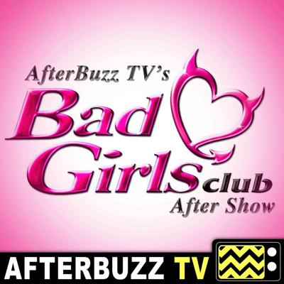 Cover art for Bad Girls Club S:17 | Sayyora Guests on Squad Goals E:4 | AfterBuzz TV AfterShow