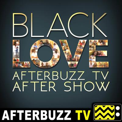 Cover art for Black Love S:2 | Life After Baby E:4 | AfterBuzz TV AfterShow