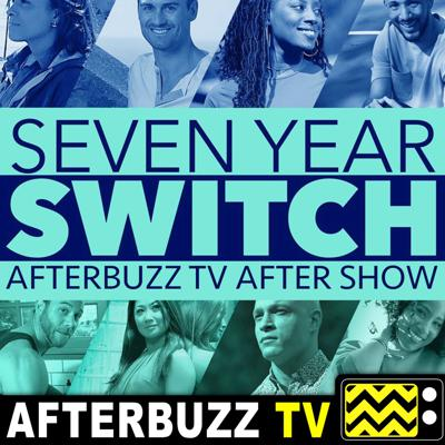 Seven Year Switch Reviews and After Show - AfterBuzz TV