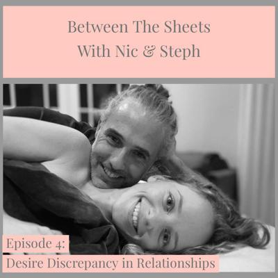Between the Sheets with Nic & Steph