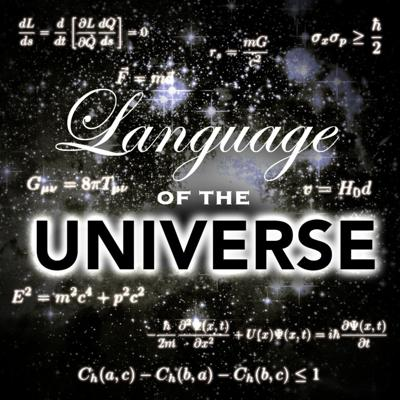 Cover art for 5: Language of the Universe (Relationship Between Physics and Math)