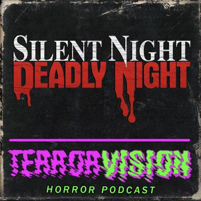 Cover art for Ep.33 Silent Night, Deadly Night (1984) SPOILERCAST
