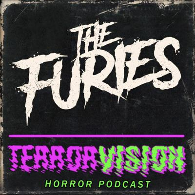 Cover art for Ep.32: The Furies (2019) SPOILERCAST