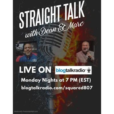 Straight Talk with Dean and Marc