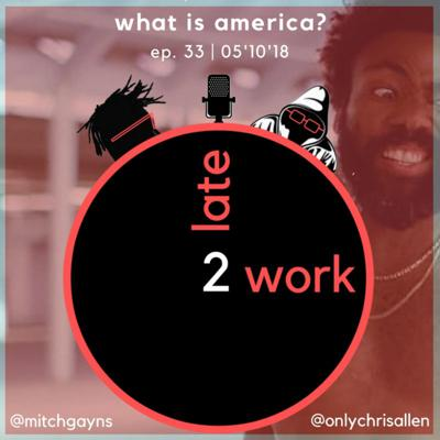 Cover art for Ep. 33: What is America?