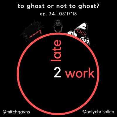 Cover art for Ep. 34: To Ghost or Not to Ghost?