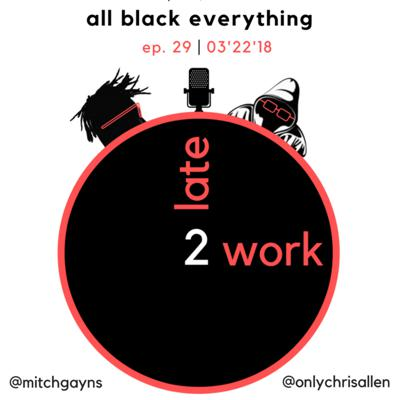 Cover art for Ep. 29: All Black Everything