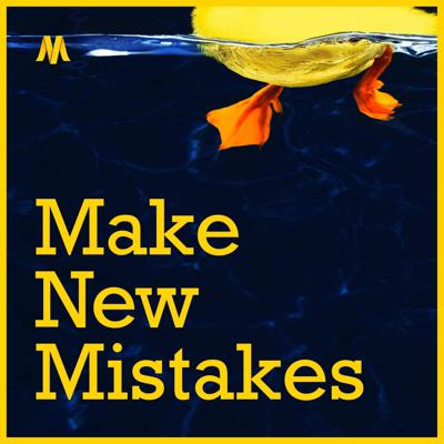 Make New Mistakes