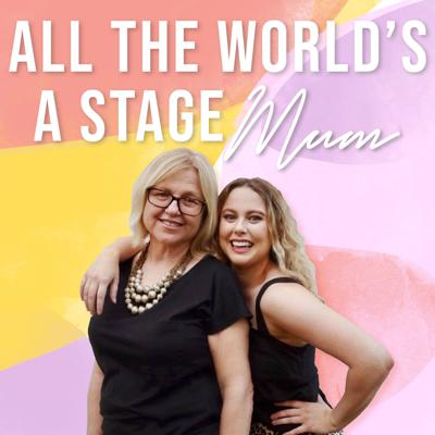 All The World's A Stage Mum