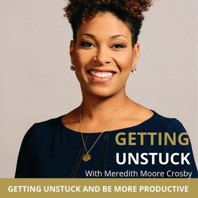 Cover art for How to Get Unstuck with Your Productivity