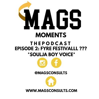 MAGS Moments