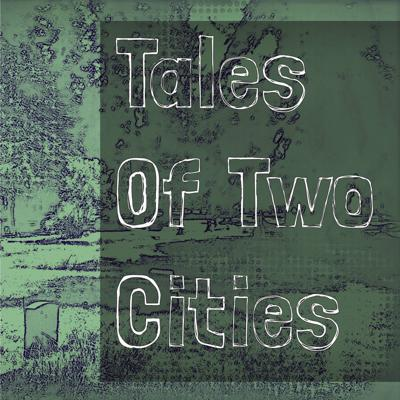 Tales of Two Cities Podcast