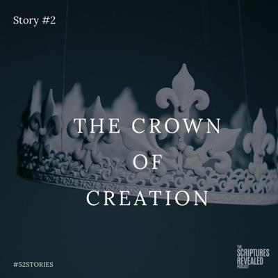 Cover art for Story #2 - The Crown of Creation