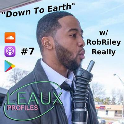 Cover art for #7 Down To Earth w/ Rob Riley Really