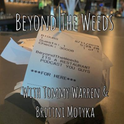 Beyond The Weeds