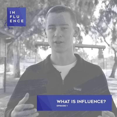 Cover art for What is Influence? | EP1