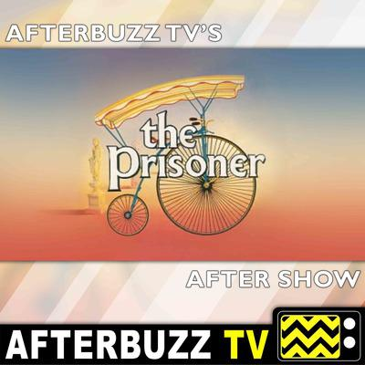 The Prisoner (1960s) Reviews and After Show - AfterBuzz TV