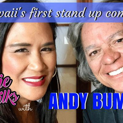 Cover art for Episode 3 - Annie Talks to Andy Bumatai   Hawaii's First Stand-Up Comic