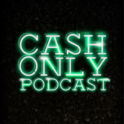 Cash Only Podcast