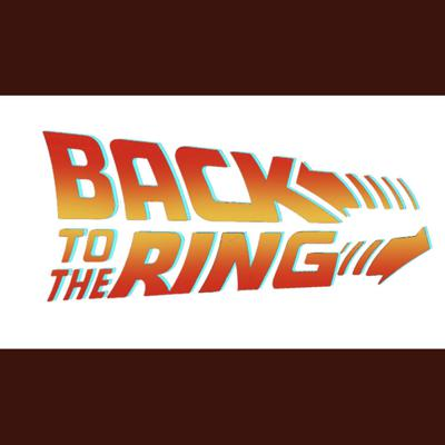 Back to the Ring